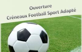 Ouverture créneaux football sport adapté
